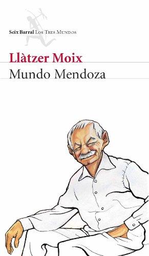 9788432209000: Mundo Mendoza (Biblioteca Los Tres Mundos)