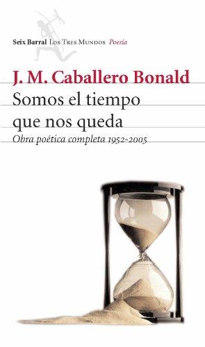 9788432209055: Somos el tiempo que nos queda (Biblioteca Los Tres Mundos)
