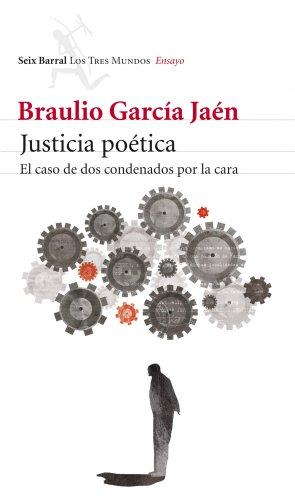 9788432209154: Justicia poética : el caso de dos condenados por la cara