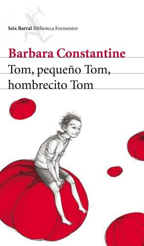 9788432209383: TOM PEQUE¥O TOM HOMBRECITO TOM Seix Barral