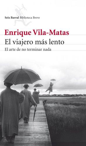 9788432209437: El viajero mas lento (Spanish Edition)