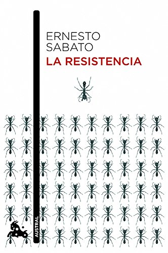 LA RESISTENCIA: ERNESTO SABATO