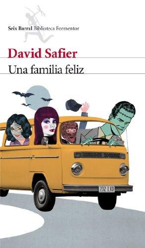 Una familia feliz: Safier, David Álvarez