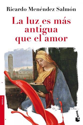 9788432210440: La luz es más antigua que el amor (Booket Logista)