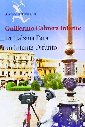 9788432210532: La Habana para un infante difunto (Biblioteca Breve)