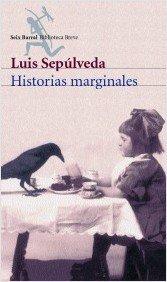 Historias marginales (Biblioteca Breve): Luis Sepúlveda