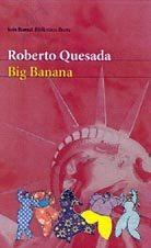 9788432210785: Big Banana (Biblioteca breve)