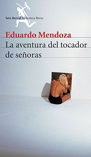 9788432210907: La Aventura Del Tocador De Senoras / Stories (Spanish Edition)
