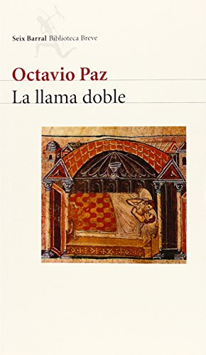 9788432211119: La Llama Doble: Amor y erotismo (Spanish Edition)