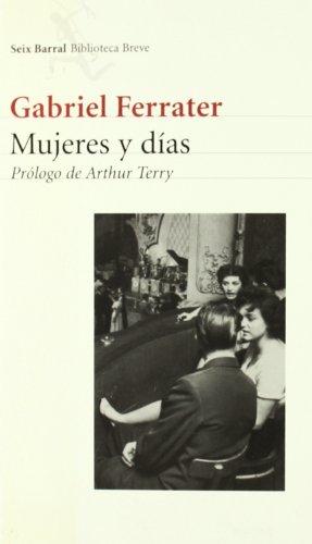 9788432211300: Mujeres y días (Biblioteca Breve)