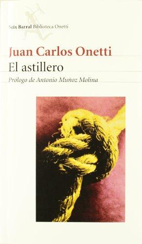 9788432211430: El Astillero