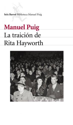 9788432211737: La traición de Rita Hayworth (COL.BIBLIOTECA.BREVE)