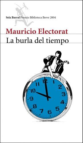 9788432211799: La Burla del Tiempo / The Mockery of Time (Spanish Edition)