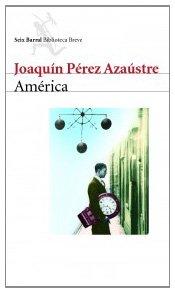 America - Perez Azaústre, Joaquín