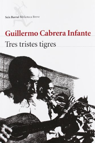 9788432212031: Tres Tristes Tigres