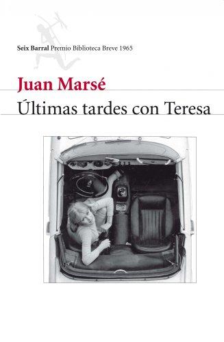9788432212154: Últimas tardes con Teresa (nuevo) (Biblioteca Breve)
