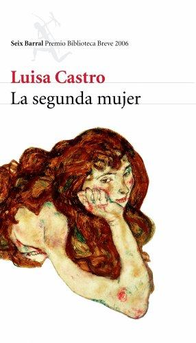 9788432212178: La segunda mujer (Biblioteca Breve)