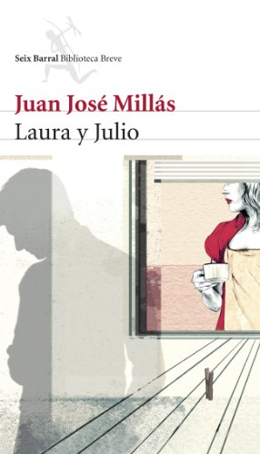 9788432212284: Laura y Julio/ Laura and Julio (Spanish Edition)