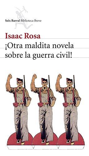 9788432212338: ¡Otra maldita novela sobre la guerra civil! (Biblioteca Breve)