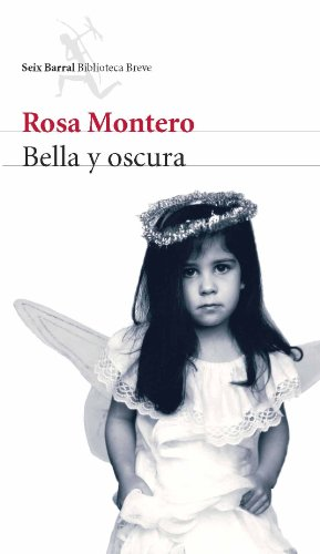 9788432212390: Bella y oscura (Biblioteca Breve)