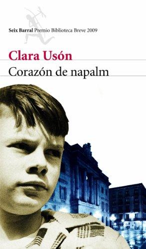 9788432212666: Corazón de napalm