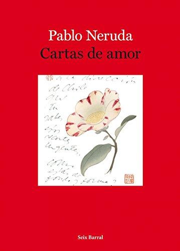 Cartas de amor: Neruda, Pablo