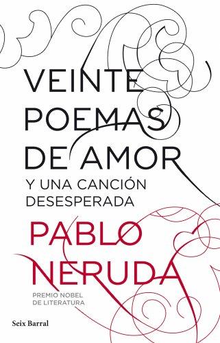 9788432212796: Veinte poemas de amor y una cancion desesperada