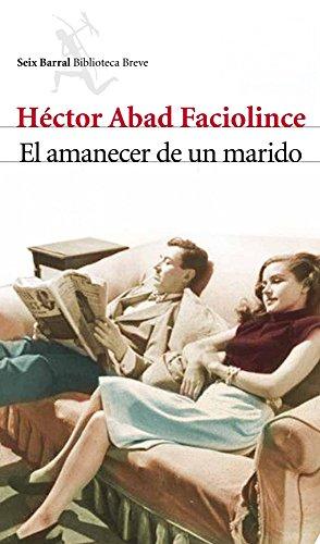 9788432212840: El amanecer de un marido (Spanish Edition)