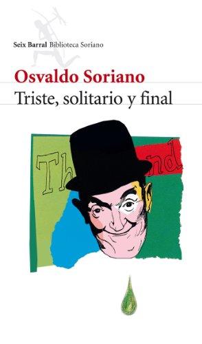 9788432212864: Triste, solitario y final (Spanish Edition)