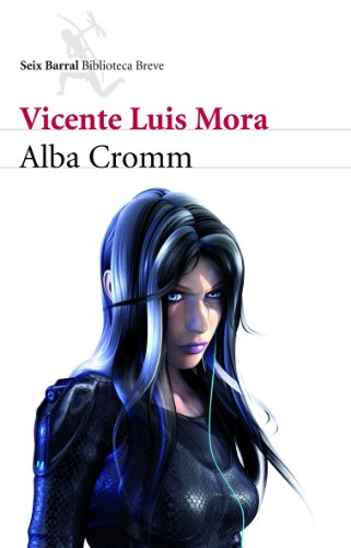 9788432212895: Alba Cromm (Biblioteca Breve)