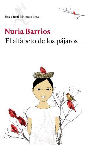 9788432212987: El alfabeto de los pájaros (Biblioteca Breve)