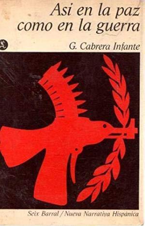 Asi en la paz como en la: Cabrera Infante, G.
