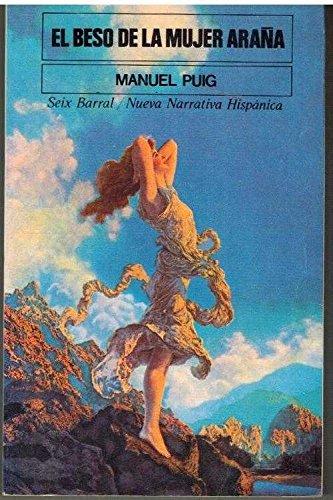 9788432213618: El beso de la mujer Araña (Nueva narrativa hispánica)