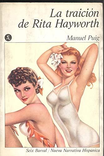 9788432213700: La Traicion De Rita Hayworth