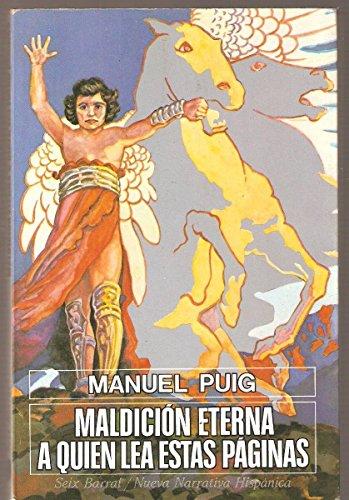 9788432213915: Maldición eterna a quien lea estas páginas (Nueva narrativa hispanica) (Spanish Edition)