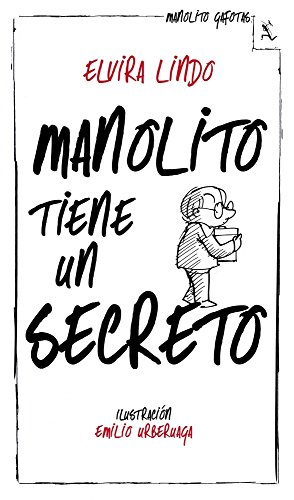 9788432214240: Manolito tiene un secreto