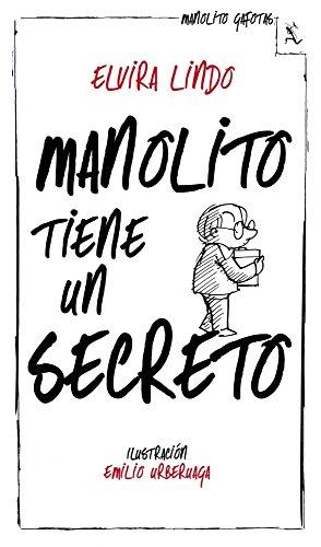 9788432214240: Manolito tiene un secreto (Biblioteca furtiva)