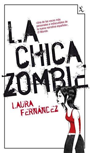 9788432214813: La chica zombie