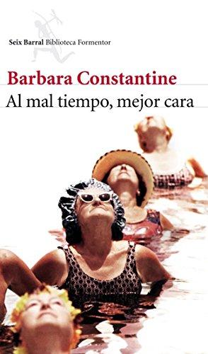 Al mal tiempo, mejor cara: Barbara Constantine