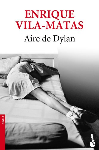 9788432215629: Aire de Dylan (Novela y Relatos)