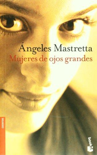 9788432216381: Mujeres de ojos grandes (Novela) (Spanish Edition)