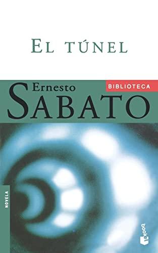 El Tunel The Tunnel Spanish Edition By Sabato Ernesto
