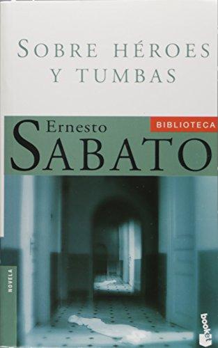 9788432216473: Sobre héroes y tumbas (Biblioteca Ernesto Sabato)