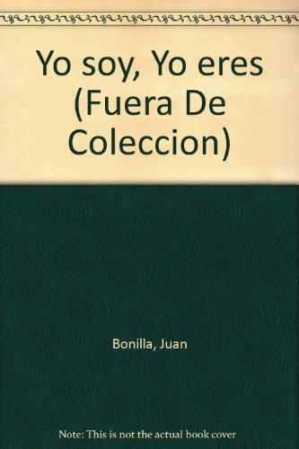 9788432216527: Yo soy, Yo eres (Fuera De Coleccion)
