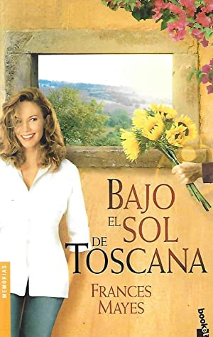 9788432216565: Bajo el sol de Toscana (Spanish Edition)