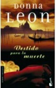 Vestido para la muerte (nuevo) (Booket Logista): Leon, Donna: