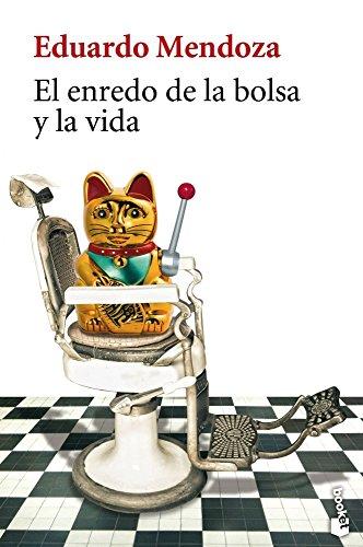 9788432217159: El enredo de la bolsa y la vida (Biblioteca Eduardo Mendoza)