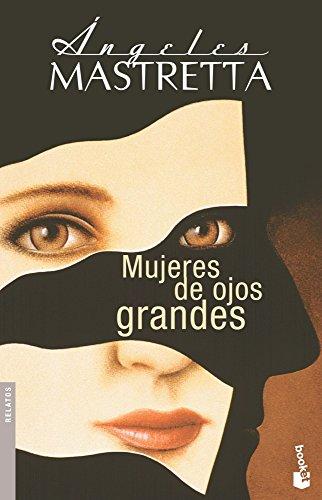 9788432217166: Mujeres de ojos grandes (Diversos. Relatos)
