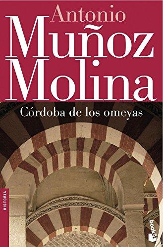 9788432217234: Córdoba de los omeyas (Biblioteca Antonio Muñoz Molina)