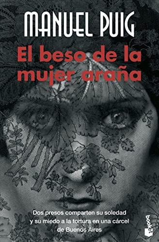 9788432217272: El beso de la mujer araña (Novela y Relatos)